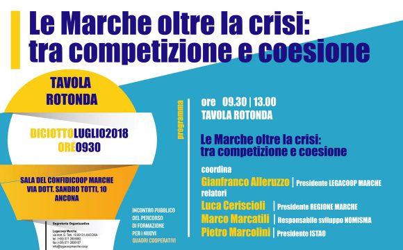 Tavola Rotonda. Le Marche oltre la crisi: tra competizione e coesione