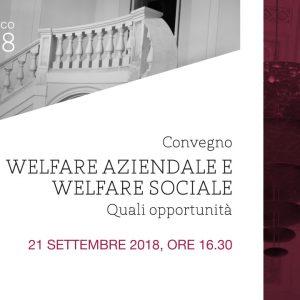 """Convegno """"Welfare aziendale e welfare sociale"""""""