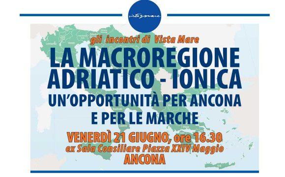 La Macroregione Adriatico-ionica. Un'opportunità per Ancona e per le Marche
