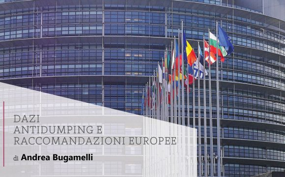 Dazi antidumping e raccomandazioni europee