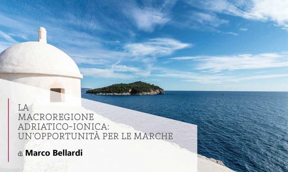 La Macroregione adriatico-ionica: un'opportunità per le Marche