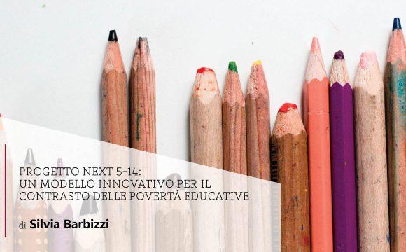 Progetto NEXT 5-14: un modello innovativo per il contrasto delle povertà educative