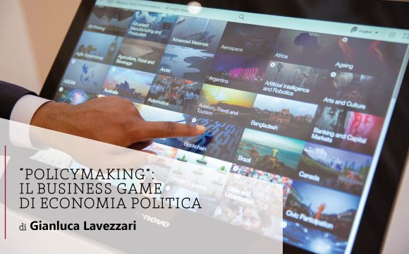 """POLICYMAKING"": Il Business Game di economia politica"