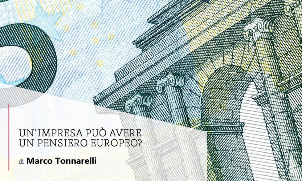 Un'impresa può avere un pensiero europeo?