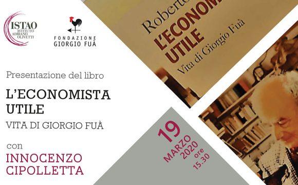 """RINVIATA LA Presentazione del libro """"L'economista utile. Vita di Giorgio Fuà"""""""