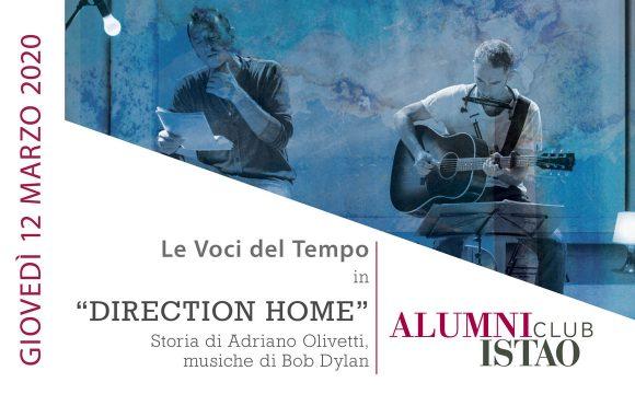 """RINVIATO LO SPETTACOLO """"Direction home"""""""