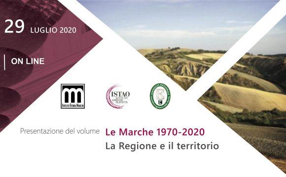 """Presentazione del volume """"Le Marche 1970-2020. La Regione e il territorio"""""""