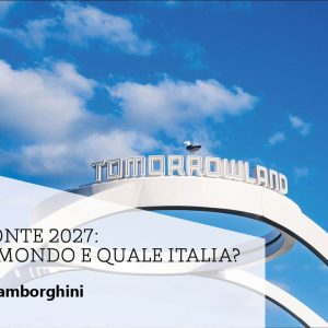 Orizzonte 2027: quale mondo e quale Italia?