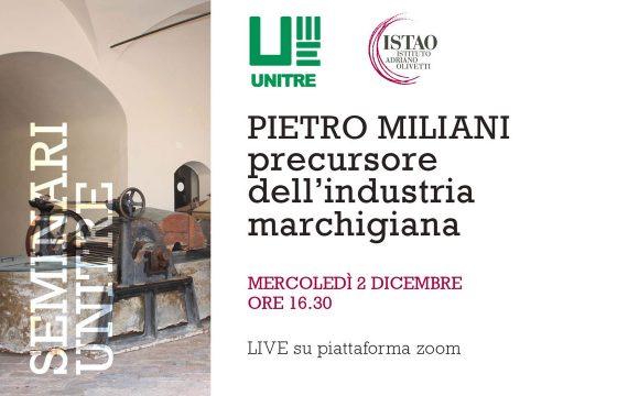 Pietro Miliani precursore dell'industria marchigiana