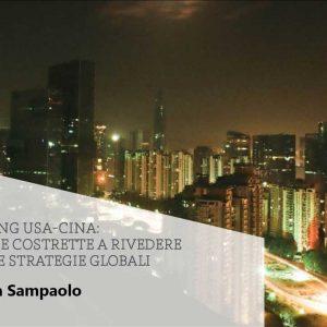 Decoupling USA-Cina: le aziende costrette a rivedere le proprie strategie globali