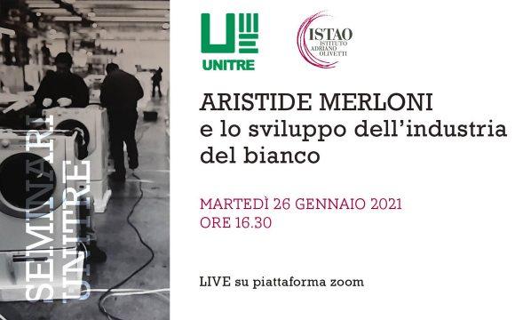 Aristide Merloni e lo sviluppo dell'industria del bianco