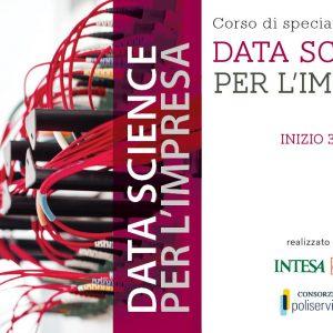 """Corso di specializzazione """"Data Science per l'Impresa"""" – 3a edizione"""