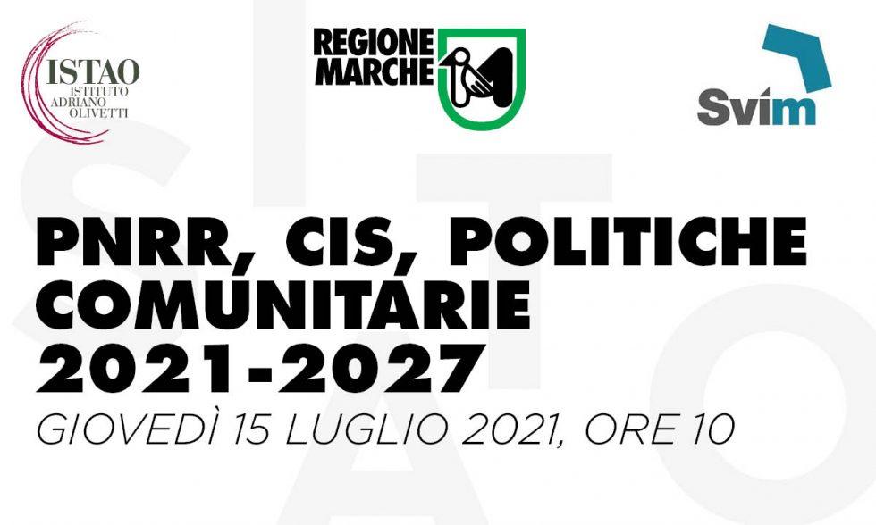PNRR, CIS, Politiche Comunitarie  2021-2027