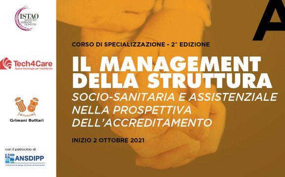 Il management della struttura socio-sanitaria e assistenziale nella prospettiva dell'accreditamento