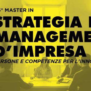 55° Master in Strategia e management d'impresa