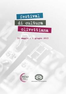 Sintesi del Festival di cultura olivettiana - 1a edizione